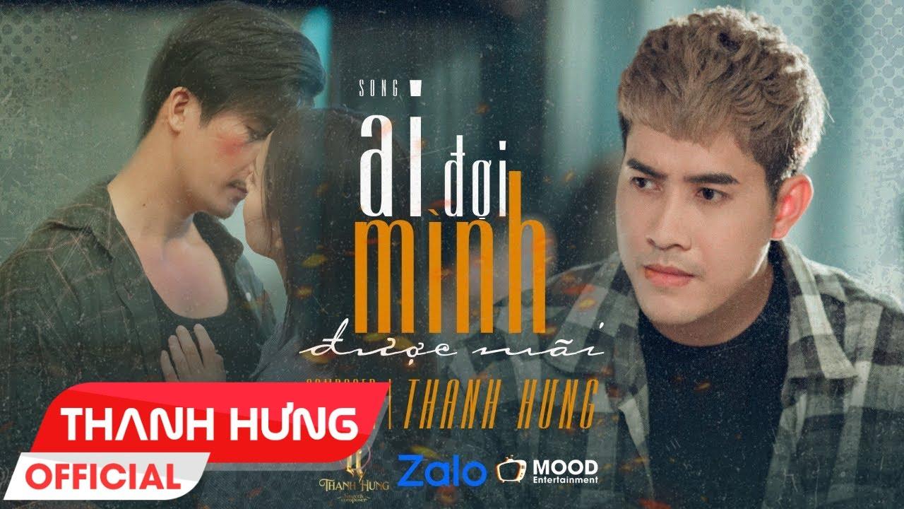 AI ĐỢI MÌNH ĐƯỢC MÃI - THANH HƯNG | OFFICIAL M/V - YouTube