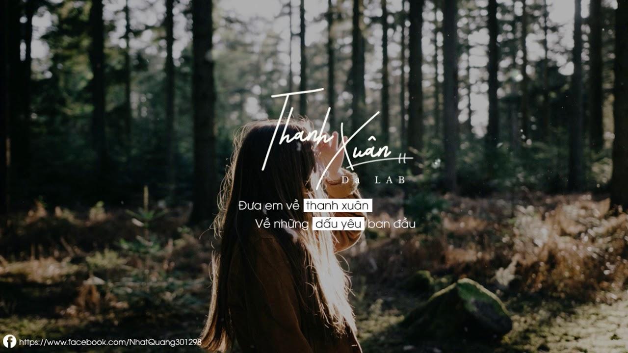 Lyrics] Thanh Xuân - Da LAB - YouTube