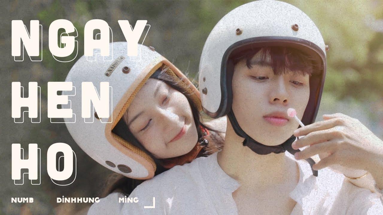 Ngày Hẹn Hò - Numb x dinhhung x Ming | OFFICIAL MUSIC VIDEO - YouTube
