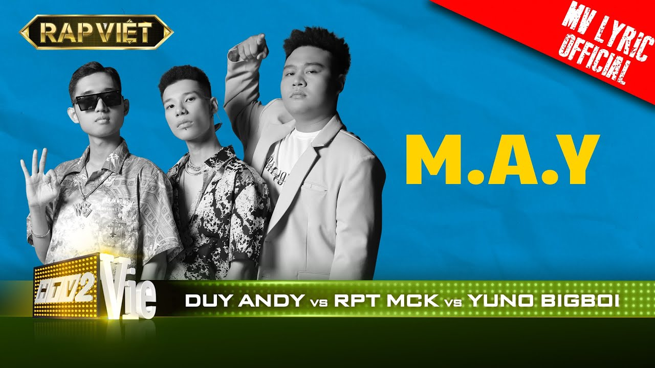 RPT MCK VS Yuno BigBoi VS Duy Andy - M.A.Y - Team Karik |RAP VIỆT [MV  Lyrics] - YouTube