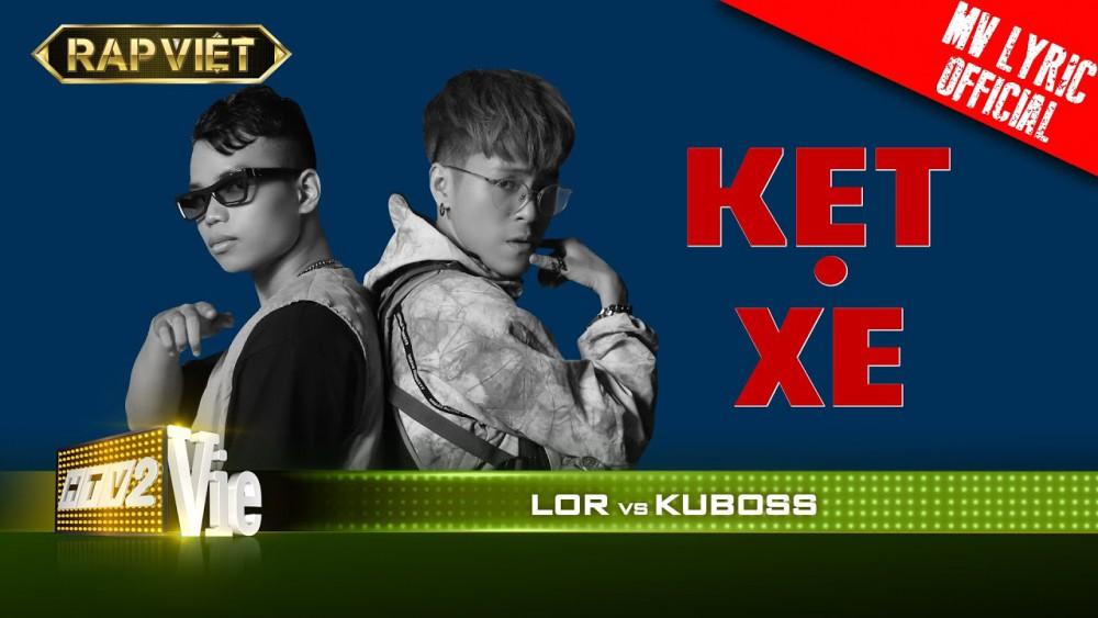 Lời bài hát Kẹt Xe (Rap Việt) - Kuboss x Lor [Kèm Hợp Âm]