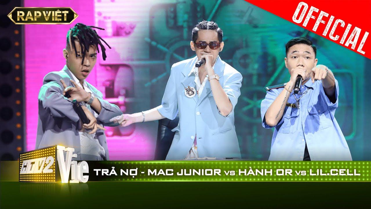 Lột xác ngoạn mục, Hành Or hạ gục Lil.Cell và Mac Junior tại bản rap Trả Nợ cực chất | #10 RAP VIỆT - YouTube