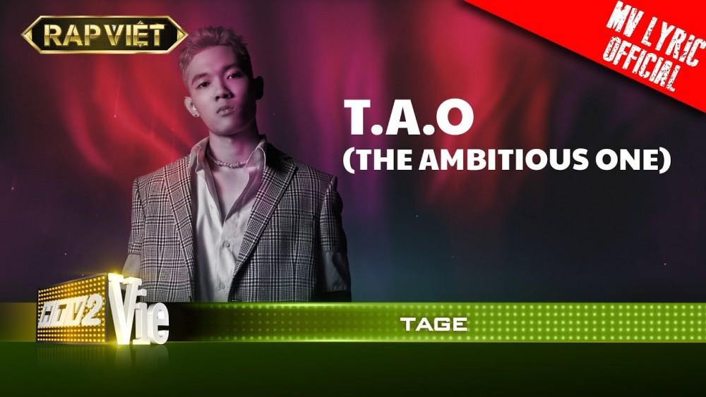 Lời bài hát T.A.O (Rap Việt) - Tage [Kèm Hợp Âm]
