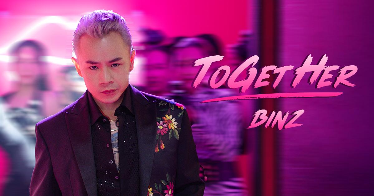 ToGetHer - Binz - Zing MP3