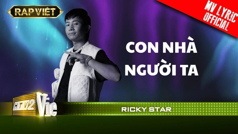 Lời bài hát Con Nhà Người Ta (Rap) - Ricky Star [Kèm Hợp Âm]