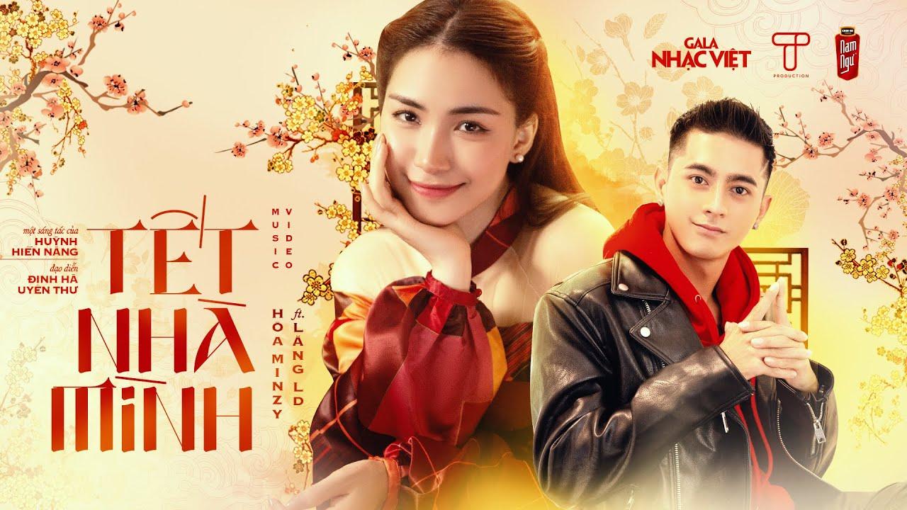 Tết Nhà Mình   Hòa Minzy x Lăng LD x Huỳnh Hiền Năng   HIT TẾT 2021   Gala  Nhạc Việt (Official) - YouTube