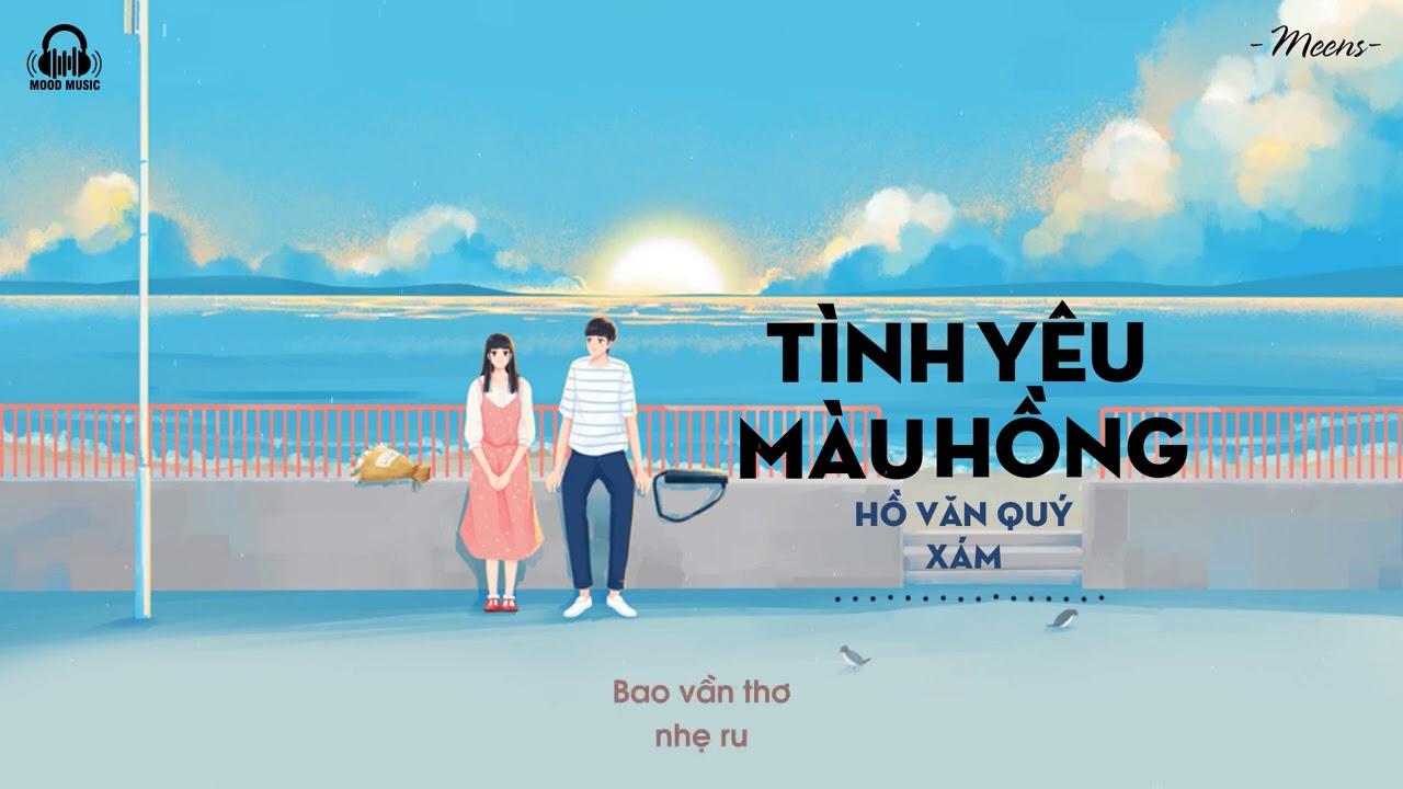 Tình Yêu Màu Hồng - Hồ Văn Quý x Xám「Lyrics Video」Meens - YouTube