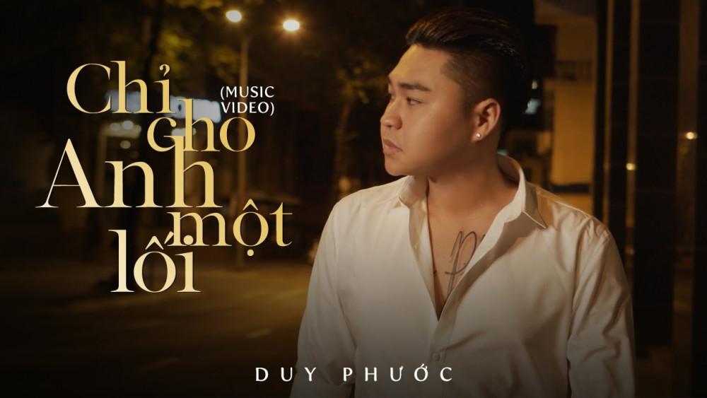 CHỈ CHO ANH MỘT LỐI - DUY PHƯỚC (Official MV) - YouTube