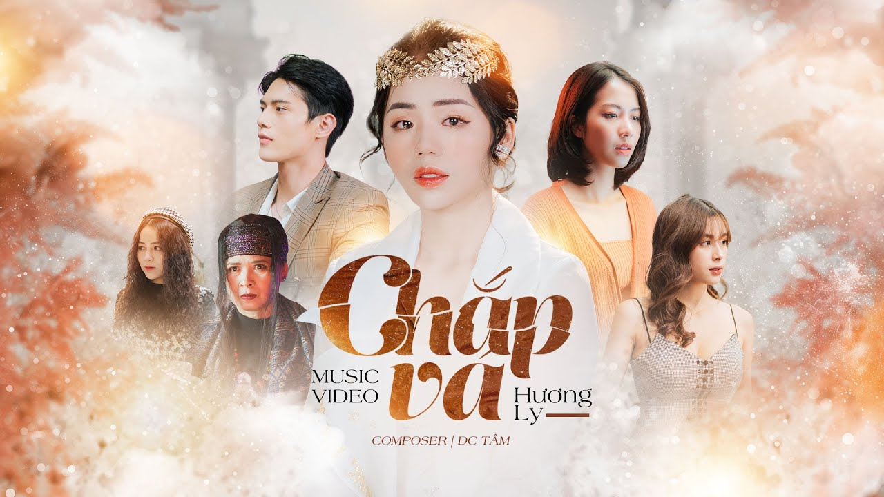 CHẮP VÁ - HƯƠNG LY | OFFICIAL MV - YouTube