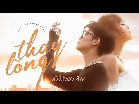 Thay Lòng - Khánh Ân | Official MV VIDEO - YouTube