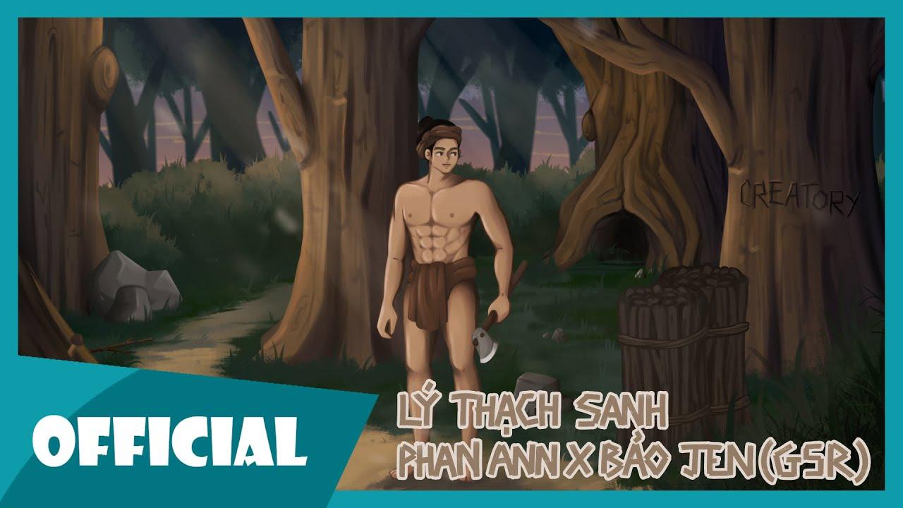 Lý Thạch Sanh (Nhạc cổ tích) - Phan Ann x Bảo Jen | G5R - YouTube