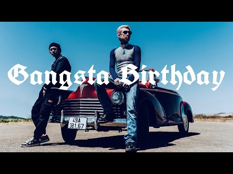 GANGSTA BIRTHDAY - Dế Choắt ft Aazuki ( Official MV ) - YouTube