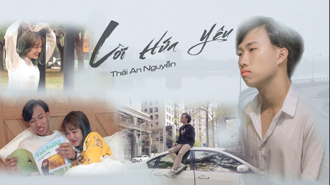 LỜI HỨA YÊU - Thái An Nguyễn   OFFICIAL MV - YouTube