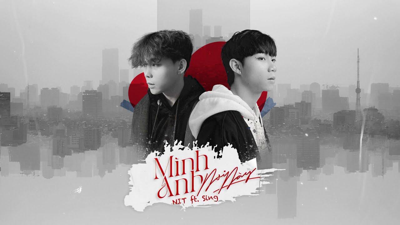 MÌNH ANH NƠI NÀY - NIT ft. SING (FULL MV LYRIC) - YouTube