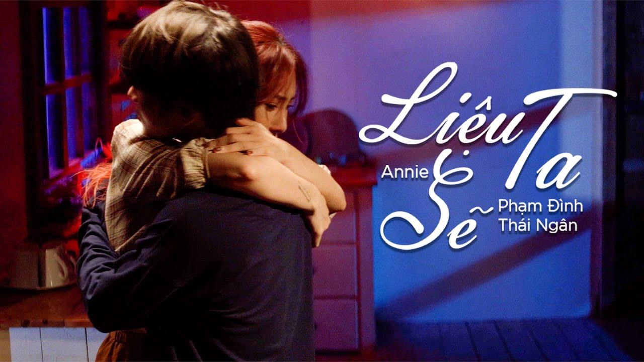 LIỆU TA SẼ (#LTS) | Phạm Đình Thái Ngân x Annie | Official Teaser - YouTube