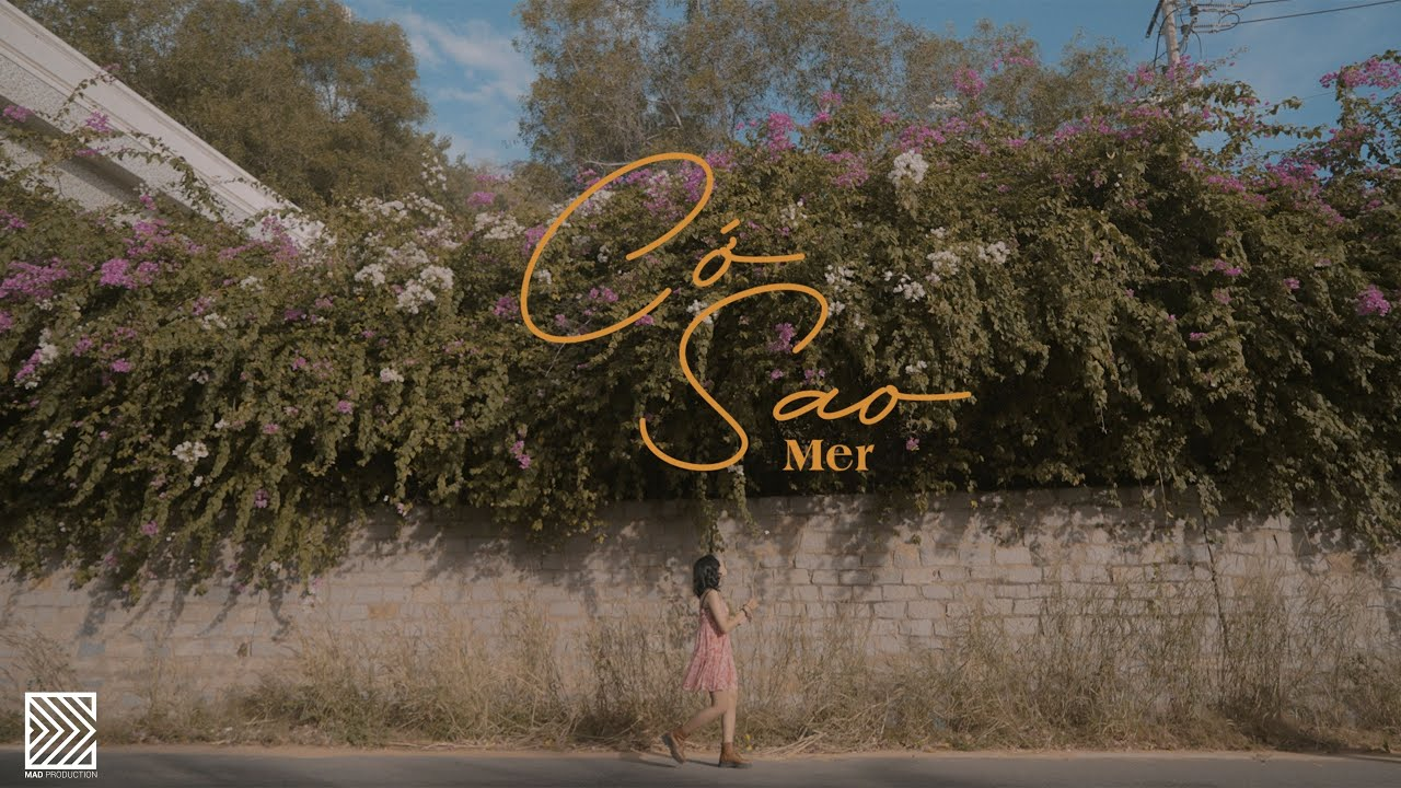 MER - CỚ SAO | OFFICIAL MUSIC VIDEO - YouTube