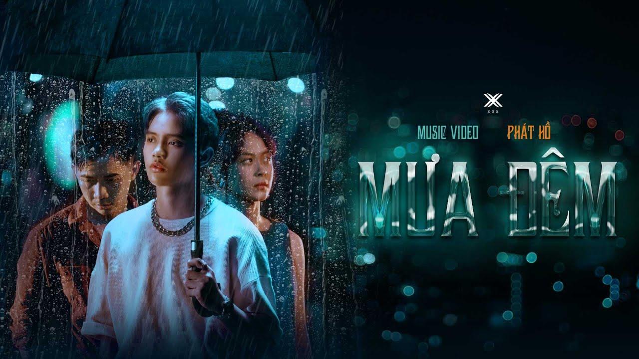 Mưa Đêm - Phát Hồ X2X | Official Music Video - YouTube
