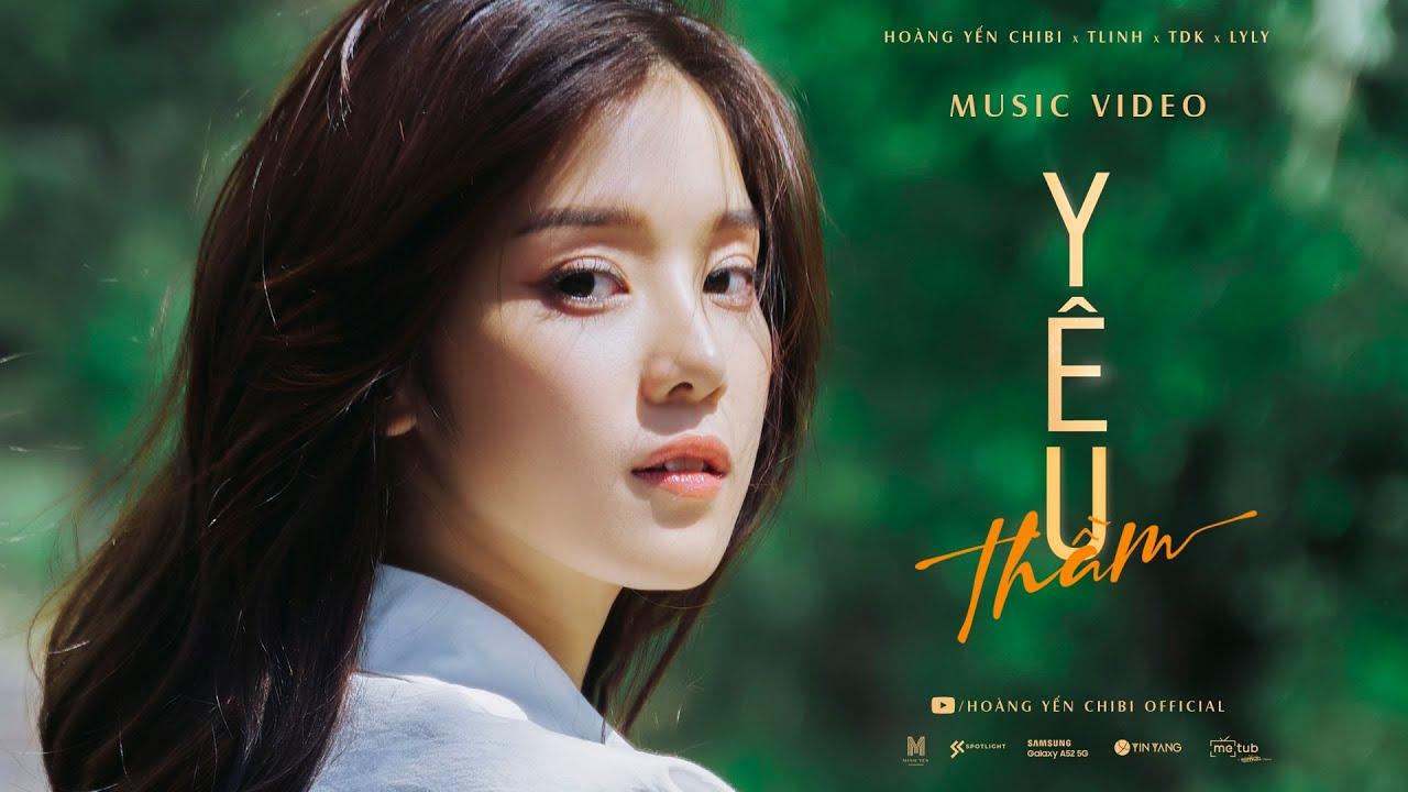 Yêu Thầm | Hoàng Yến Chibi x Tlinh x TDK x Lyly | Official Music Video - YouTube