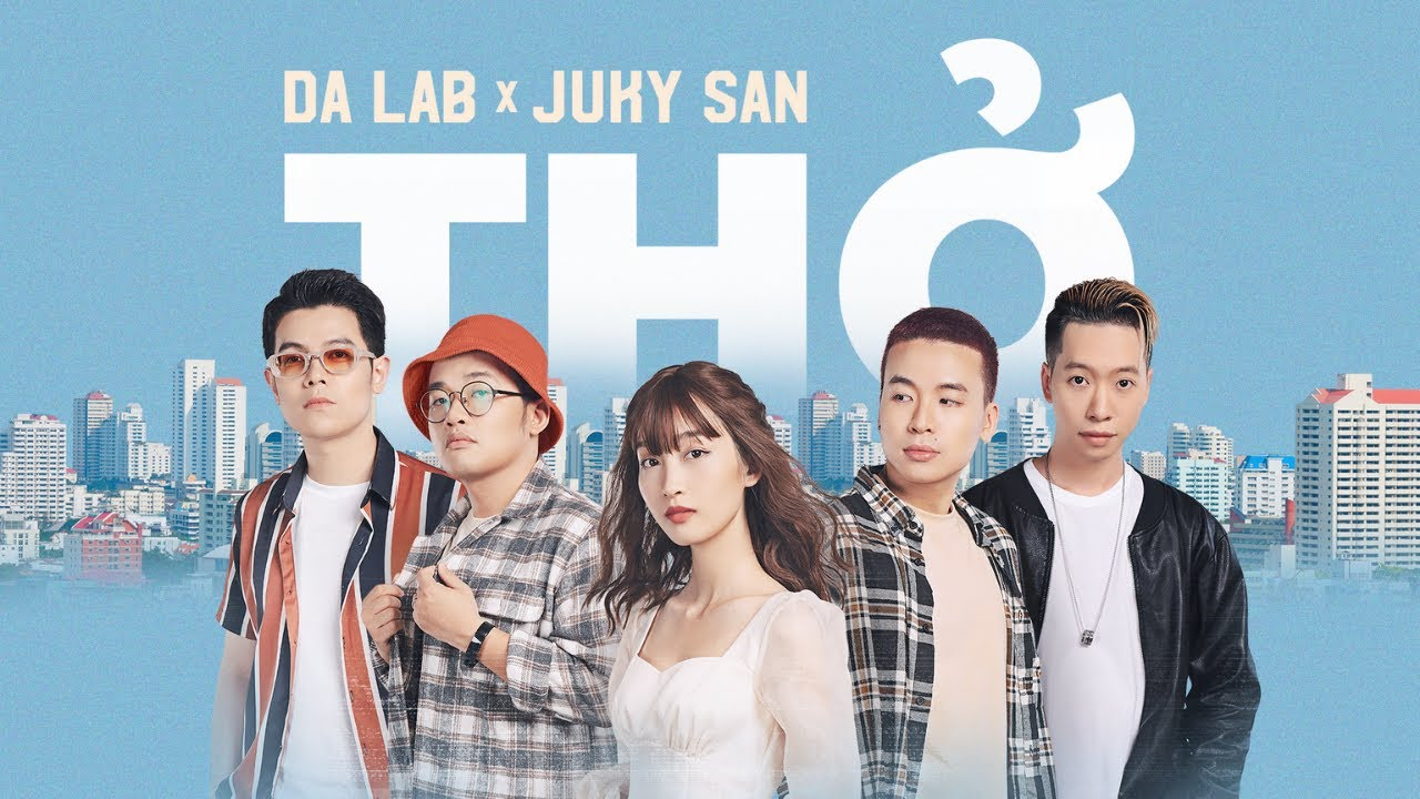 Thở - Da LAB ft. Juky San (Official MV) - YouTube