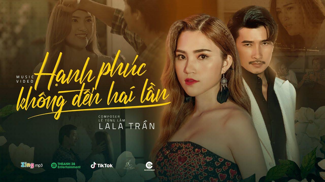 Hạnh Phúc Không Đến Hai Lần   Official Teaser   LaLa Trần - YouTube