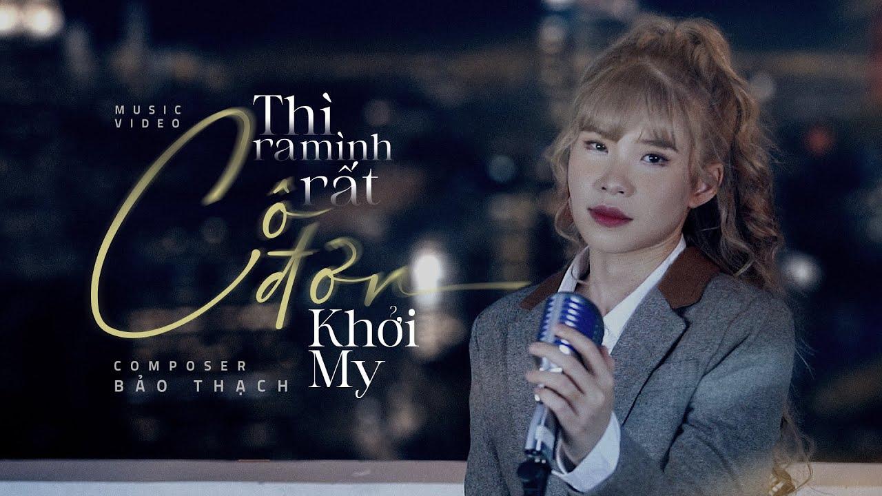 THÌ RA MÌNH RẤT CÔ ĐƠN   KHỞI MY   OFFICIAL MV - YouTube