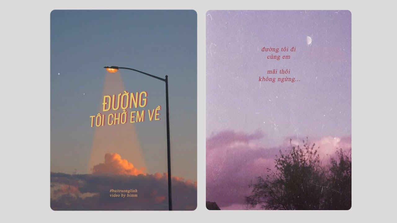 Đường tôi chở em về | buitruonglinh #bimm - YouTube