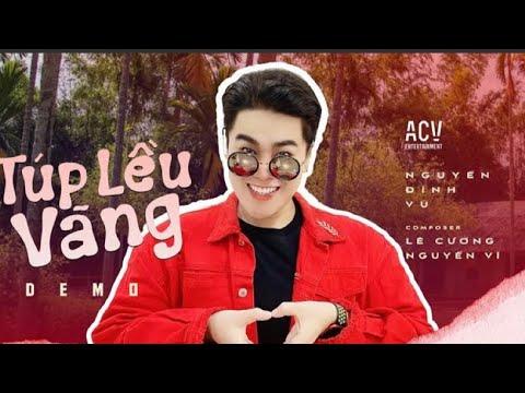 Túp Lều Vàng Demo   Nguyễn Đình Vũ - YouTube