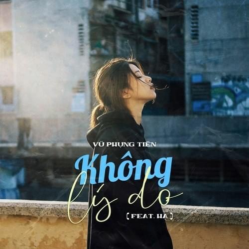V.P.Tiên – Không Lý Do Lyrics   Genius Lyrics